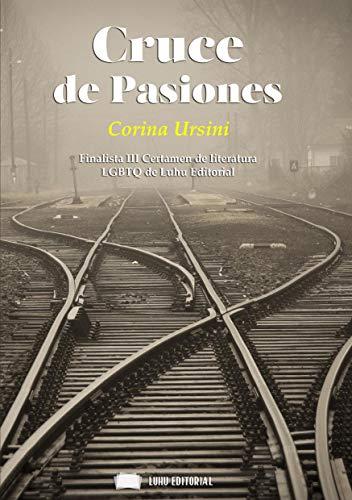 Cruce de Pasiones (Spanish Edition)