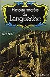 Histoire secrète du Languedoc (POD)