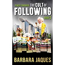 The Cult of Following: book 3