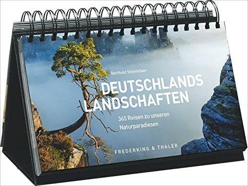 Tischaufsteller – Deutschlands Landschaften: 365 Reisen zu unseren Naturparadiesen