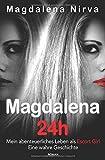'Magdalena 24h' von Magdalena Nirva
