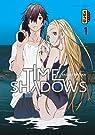 Time shadows, tome 1 par Tanaka
