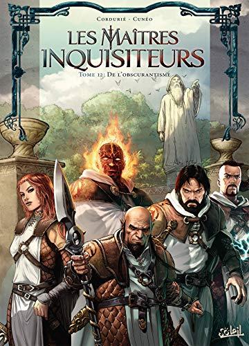 Maîtres inquisiteurs T12 - De l'obscurantisme par Sylvain Cordurié