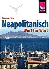 Reise Know-How Sprachführer Neapolitanisch - Wort für Wort: Kauderwelsch-Band 225