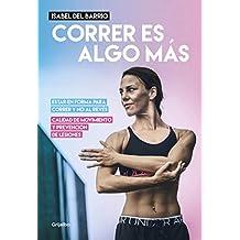 Correr Es Algo Mas / Running Is Something Else (DEPORTES Y NATURALEZA, Band 108105)