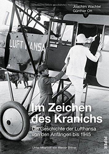 im-zeichen-des-kranichs-die-geschichte-der-lufthansa-von-den-anfangen-bis-1945