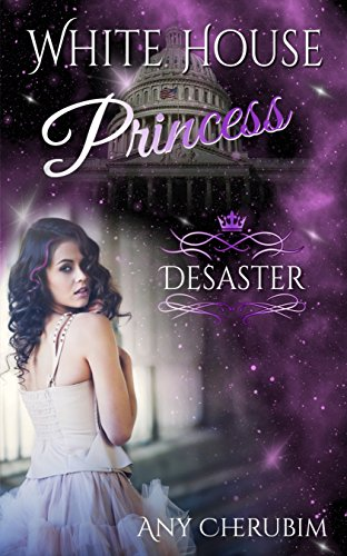 White House Princess: Desaster