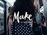 Make it Happen: MissMe