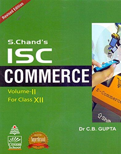 S.Chand's ISC Commerce Vol. II for Class XII PB....Gupta C B