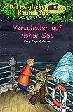 Das magische Baumhaus (Bd. 22): Verschollen auf hoher See