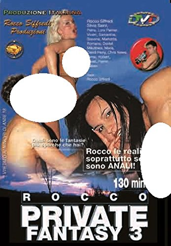 Rocco Private Fantasy 3 (Rocco Siffredi Produzioni)