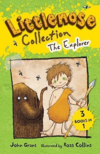 Littlenose Collection: The Explorer by John Grant (2014-04-24)