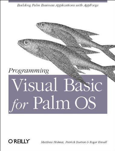 Programming Visual Basic for the Palm OS by Matt Holmes (2002-04-26) par Matt Holmes;Patrick Burton;Roger Knoell