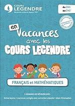 Cahier de vacances du CM1 au CM2 de Cours Legendre