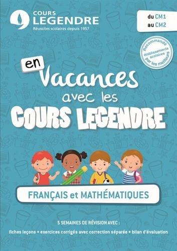 Français et mathématiques du CM1 au CM2 Cahier de vacances du CM1 au CM2