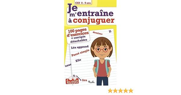 Amazon Fr Je M Entraine A Conjuguer Ce2 8 9 Ans Kreutz Georges Livres