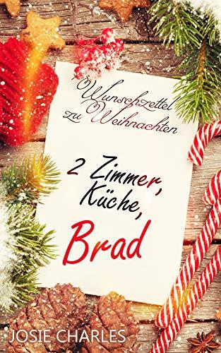 Zu Weihnachten.Wunschzettel Zu Weihnachten 2 Zimmer Küche Brad Kurzroman