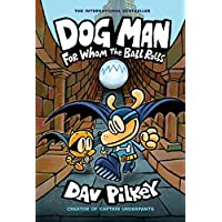 Dog Man 7: For Whom the Ball Rolls