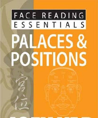 Face Reading Essentials -- Palaces & Positions por Joey Yap