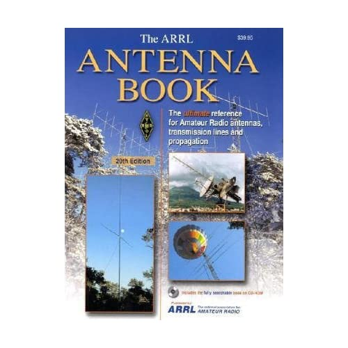 Arrl Antenna Book: The Ultimate Reference for Amateur Radio Antennas by ARRL Inc. (2006-02-06)