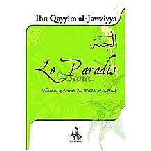 Le Paradis : Rapprochement des âmes dans le monde des merveilles