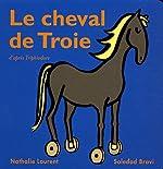 Cheval de Troie de Nathalie Laurent