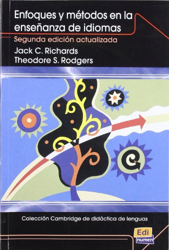 Enfoques y métodos en la enseñanza: 1 (Cambridge de didáctica de lenguas) por Jack C. Richards