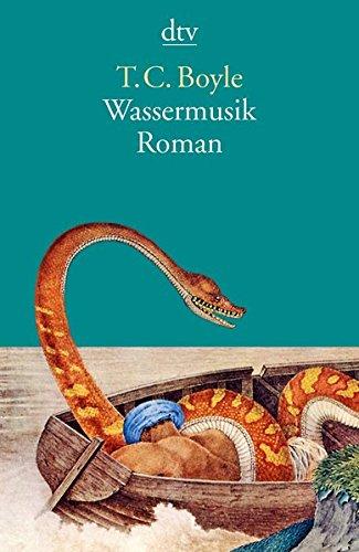 Buchseite und Rezensionen zu 'Wassermusik' von T. C. Boyle
