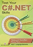 Test Your C# .net Skills: Part 1 - Language Elements First Edition price comparison at Flipkart, Amazon, Crossword, Uread, Bookadda, Landmark, Homeshop18