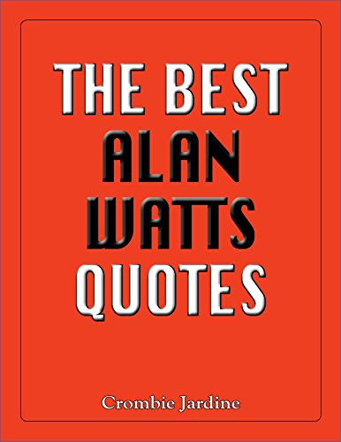 The Best Alan Watts Quotes (English Edition)