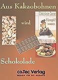 Aus Kakaobohnen wird Schokolade - Einzel-Liz.