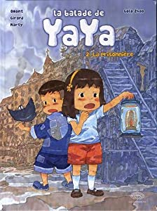 La Balade de Yaya Edition grand format Tome 2