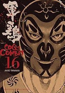 Coq de Combat Nouvelle édition Tome 16