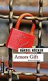 Amors Gift: Kriminalroman (Kriminalromane im GMEINER-Verlag) bei Amazon kaufen