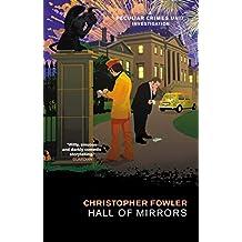 Bryant & May – Hall of Mirrors: (Bryant & May Book 16)