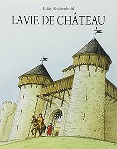 """Afficher """"La vie de château"""""""