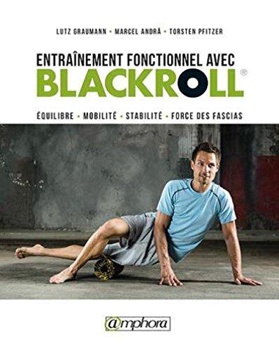 Entrainement fonctionnel avec Blackroll par Blackroll