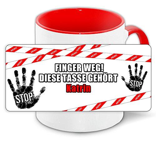 Büro-Tasse mit Namen Katrin und schönem Motiv - Nr. 2 - Finger weg , diese Tasse gehört ... , Farbe: rot 1