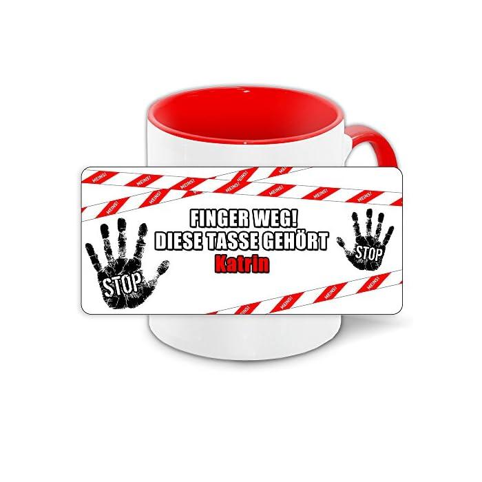 Büro-Tasse mit Namen Katrin und schönem Motiv - Nr. 2 - Finger weg, diese Tasse gehört, Farbe: rot