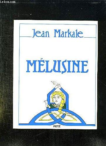 Mélusine ou l'Androgyne par Jean Markale
