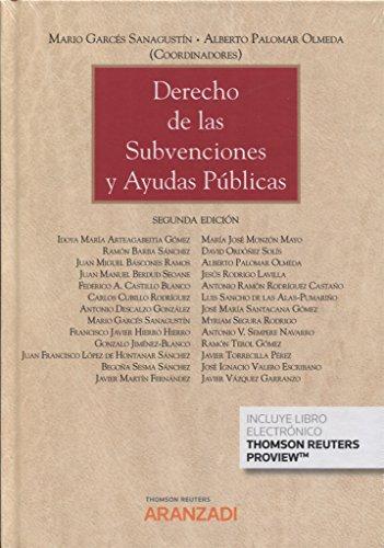 Derecho de las subvenciones y ayudas públicas (Papel + e-book) (Gran Tratado)