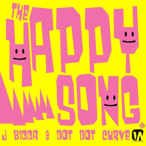 The Happy Song (Feat. Dot Dot Curve) - Single [Explicit] Dot Dot Curve