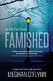 Famished  (Ash Park, Volume 1) by Meghan O'Flynn