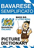 Bavarese Semplificato - picture dictionary (German Edition)