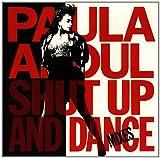 Songtexte von Paula Abdul - Shut Up and Dance: The Dance Mixes