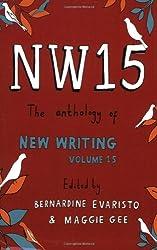 NW15: The Anthology of New Writing: v. 15