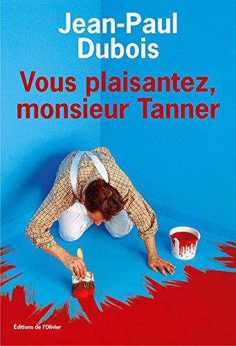 download vous plaisantez monsieur tanner book easy