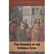 The Principle of the Integral Good