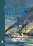 Sino-French Naval War 1884-1885 (Maritime)