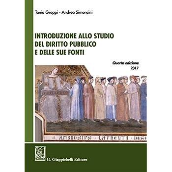Introduzione Allo Studio Del Diritto Pubblico E Delle Sue Fonti
